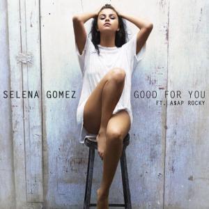 Selena-Gomez-Good-For-You-2015